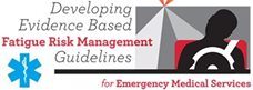 EMS Fatigue: Evidenced Based Guidelines